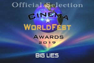 Big Lies won Official Selection at the Cinema World Fest
